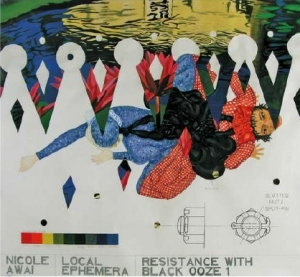 Nicole Awaï Local Ephemera Resistance with black ooze