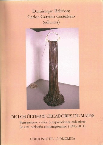 Publication d'un ouvrage en collaboration avec Carlos Garrido Castellano, membre de l'aica CaraIbe du Sud,2012