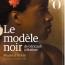 Sur le modèle noir au Muséed'Orsay