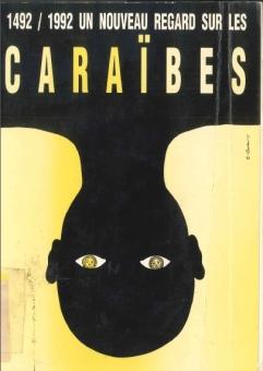 1492-1992 Un nouveau regard sur la Caraïbe en 1992 à l'Espace Carpeaux à Courbevoie ( France) Pierre Bocquet