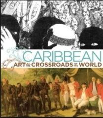 Caribbean crossroad of the world en 2012 Brooklyn museum ,Harlem Studio, Queens museum Curators DEborah Cullen et co