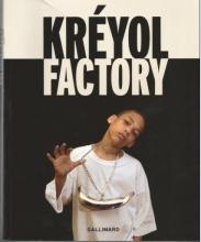 Kreyol factory en 2009 à la Grande Halle de la Villette Curator Yolande Bacot