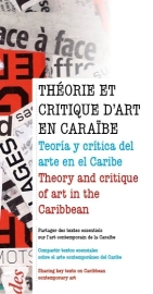THéorie et critique d'art en Caraïbe en partenariat avec la Fondation Clément