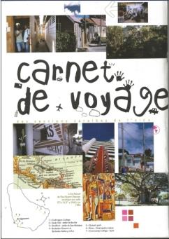 Carnets de voyage. Des membres de Martinique se rendent à Barbade pour des visites d'ateliers et compte-rendus dans la revue Artheme