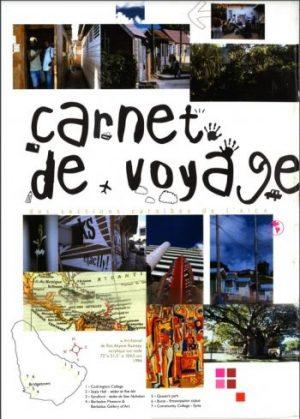 AICA SOUTH CARIBBEAN ARCHIVES  7 : Carnets de voyage de l'Aica Caraïbe du Sud(2000)